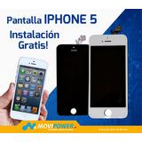Pantalla Iphone 5 Glass-lcd-touch Instalación Gratis!