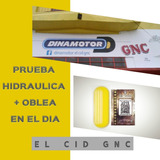 Gnc Prueba Hidraulica + Oblea En El Dia + Revision De Gases