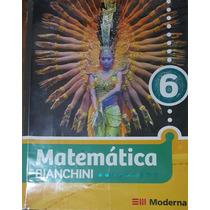 6º Ano - Matemática Bianchini - Editora Moderna
