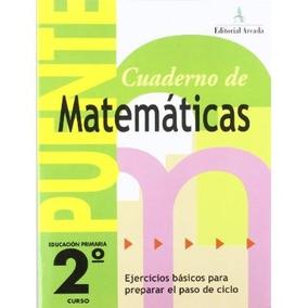 Cuaderno De Matemáticas. Puente 2º Curso Primaria. Ejercici