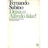 Livro Deixa O Alfredo Pagar! Fernando Sabino