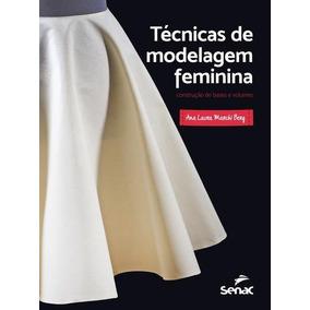 Tecnicas De Modelagem Feminina
