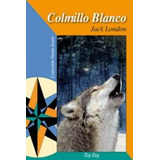 Colmillo Blanco - Jack London - * Edit.zig Za