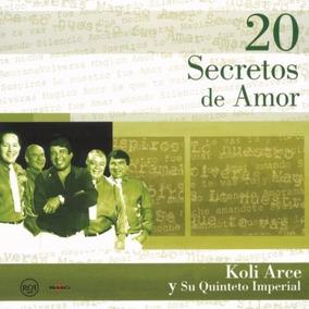 Koli Arce Y Su Quinteto Imperial - 20 Secretos De Amor