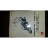 Libro Introduccion A La Informatica.