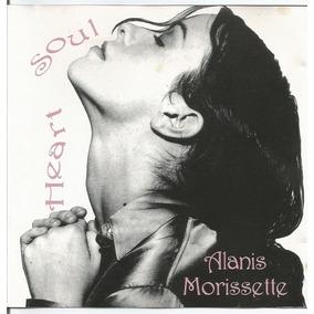 Alanis Morissette - Heart Soul - Cd - Raro - Ver O Video