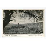 Postal El Castillo Carlos Paz Sierras De Cordoba 1957