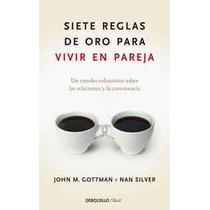 Siete Reglas De Oro Para Vivir En Pareja-ebook-libro-digital