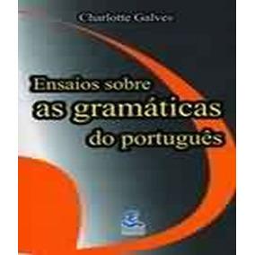 Ensaios Sobre As Gramaticas Do Portugues