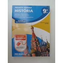 História Projeto Araribá - 9º Ano - Manual Do Professor