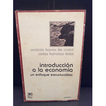 Introduccion A La Economia Un Enfoque Estructuralista
