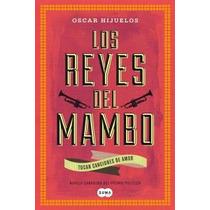Los Reyes Del Mambo Tocan Canciones Amor Hijuelos Oscar