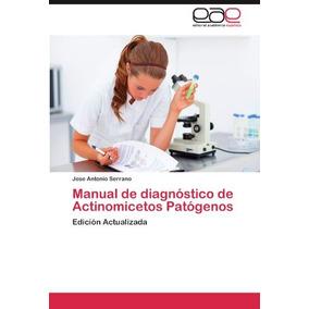 Libro Manual De Diagnostico De Actinomicetos Patogenos