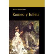 Libro. Romeo Y Julieta. William Shakespeare. Ed Maya