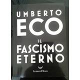 Il Fascismo Eterno Umberto Eco Libro En Italiano