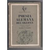 Rodolfo Modern - Poesía Alemana Del Siglo Xx / Fausto