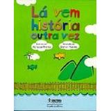 La Vem Historia Outra Vez - Contos Do Folclore Mundial