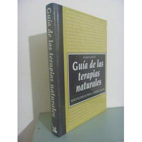 Guia De Las Terapias Naturales. Reader´s Digest. 1992