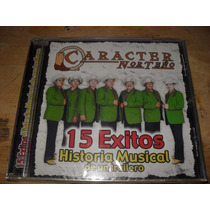 Caracter Norteño Cd Historia De Un Trailero 15 Exitos