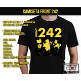 Camiseta Front 242 Ebm Industrial Gótico Anos 80 Eletronico