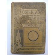 Vida De Porfirio Díaz 1887