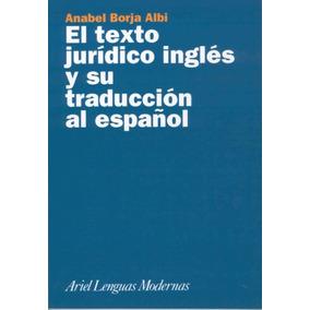 El Texto Jurídico Inglés Y Su Traducción Al Español(libro In