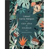 Cien Años De Soledad Ilustrado - Gabriel Garcia Marquez