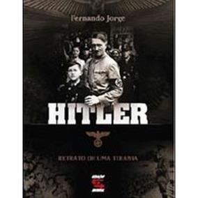 Livro - Hitler Retrato De Uma Tirania