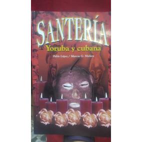 Libro Santeria Yoruba Y Cubana