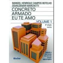 Concreto Armado Eu Te Amo - Vol. 1 - 8ª Edição