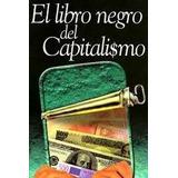 El Libro Negro Del Capitalismo-ebook-libro-digital