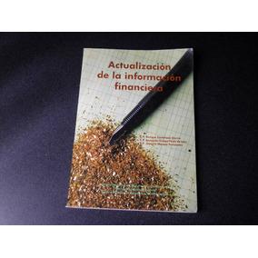 Actualización De La Información Financiera. (ediciones Imef)