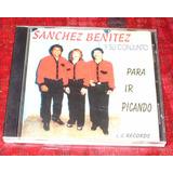 Cd Sanchez Benitez Y Su Conjunto Chamame Original- Oferta!