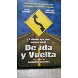 De Ida Y Vuelta, Dvd, Original, Tiare Scanda, Usada Vbf