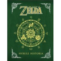 The Legend Of Zelda - Hyrule Historia (digital En Español)