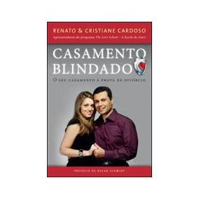 Casamento Blindado - O Seu Casamento A Prova De Divorcio