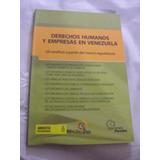 Libro De Derecho. Derechos Humanos Y Empresas En Vzla.
