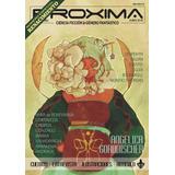 Ciencia Ficción - Revista Proxima #26- Ed. Ayarmanot