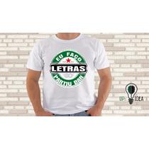 Camiseta Letras Engraçada Faculdade Profissões Curso