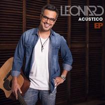 Cd Música Pop Romántica Leonard En Acústico Fullnota