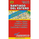 Mapa De Las Ciudades De Santiago Del Estero Y La Banda
