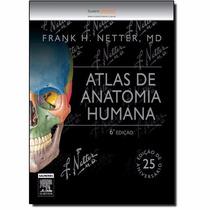 Netter - Atlas De Anatomia Humana - Novo - 2015 - Frank H. N