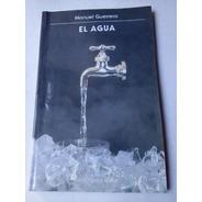 Manuel Guerrero El Agua Buen Estado Libro Completo