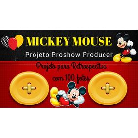 Projeto Proshow Producer Retrospectiva Mickey Mouse 100fts