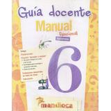 Guía Docente Manual Funcional Bonaerense 6 Mandioca