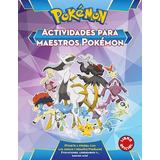 Libro Pokemon . Actividades Para Maestros De Vv.aa