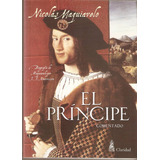 El Príncipe - Nicolás Maquiavelo ( Comentado )