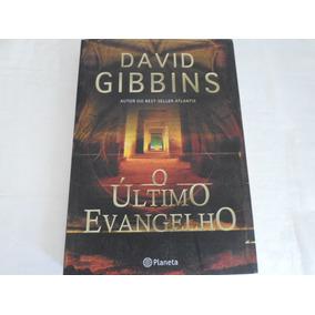Livro O Ultimo Evangelho David Gibbins Ed 2009 Frete R$13,00