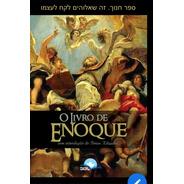 O Livro De Enoque - Com Introdução Sobre Enoque 2019