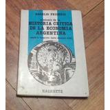 R Frigerio Sintesis Historia Critica Economia Argentina